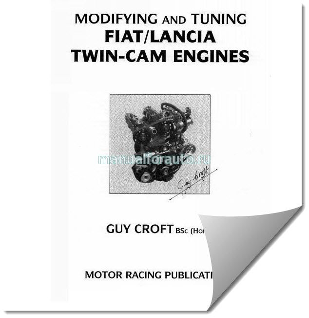 MODIFYING AND TUNING FIAT LANCIA TWIN-CAM ENGINES