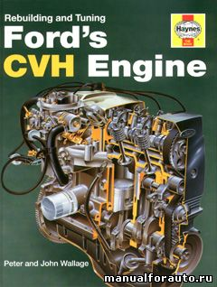 Ford CVH engine, двигатель Форд Восстановление и ремонт